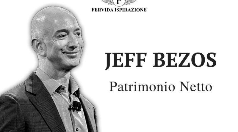 Jeff Bezos Patrimonio Netto