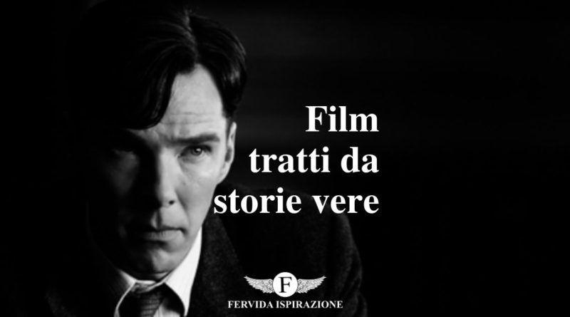 Film tratti da storie vere - Copertina Articolo