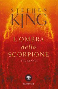 L'ombra dello scorpione è uno dei migliori libri di stephen king. Questa immagine rappresenta la copertina del libro
