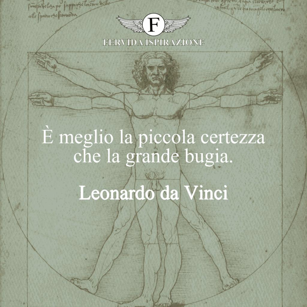 frase sulla certezza e la bugia di Leonardo da Vinci