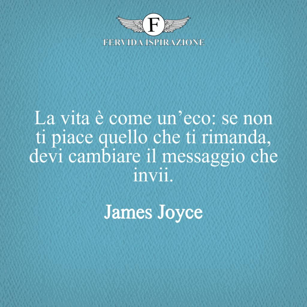 Frase sulla vita per quando sei triste, James Joyce