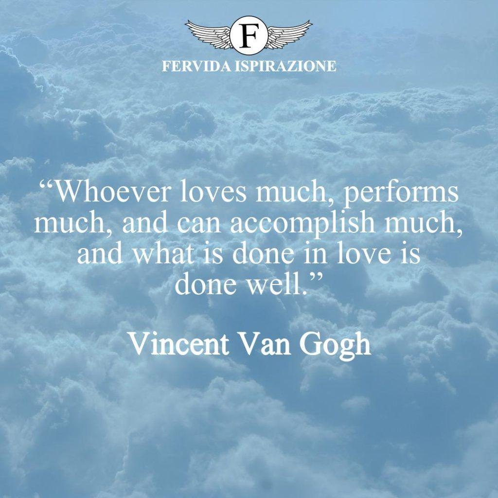 Frase bella su successo e amore di Van Gogh, in Inglese
