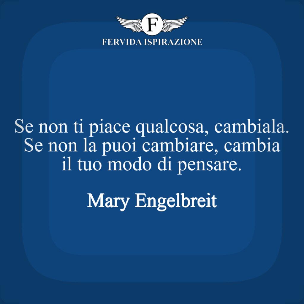 Frase su tristezza, cambiamento, cambiare Mary Engelbreit