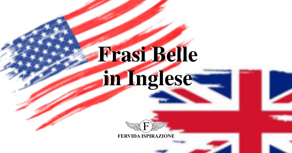 Frasi Belle in Inglese - Copertina Articolo - Fervida Ispirazione