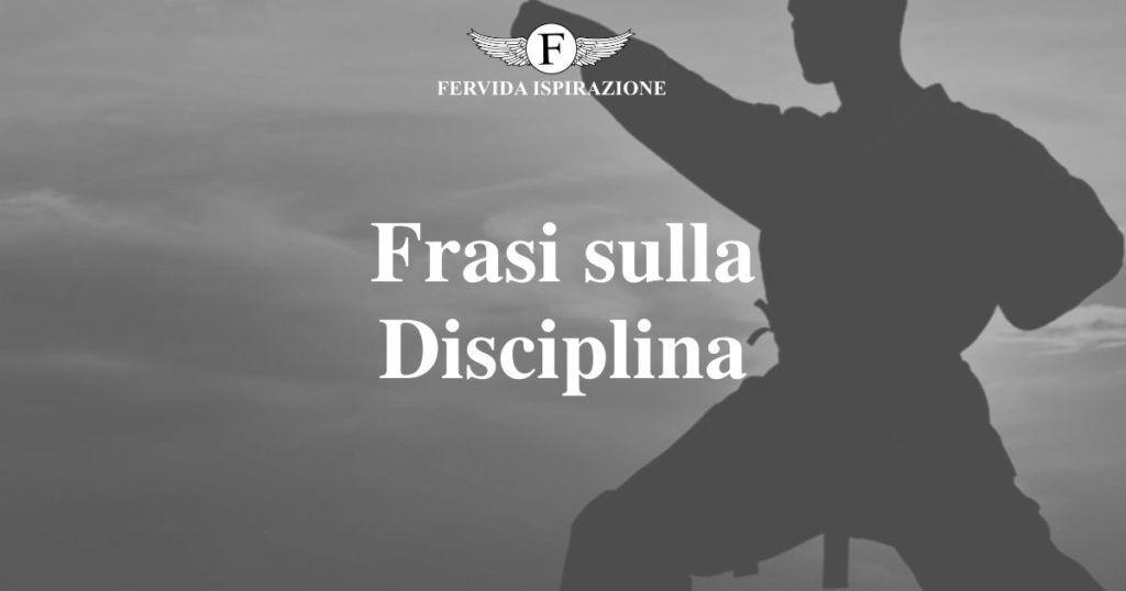 Frasi sulla Disciplina - Copertina Articolo - Fervida Ispirazione