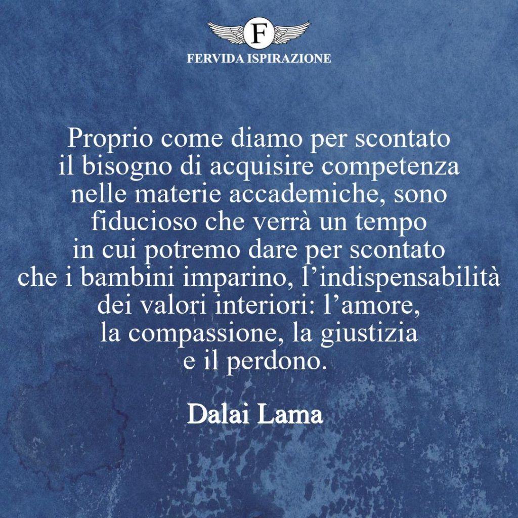 L'importanza di insegnare i valori della vita - Citazione Dalai Lama