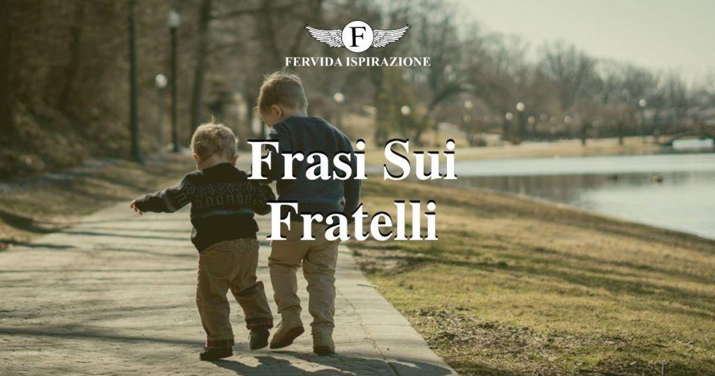 Frasi Sui Fratelli - Copertina Articolo - Fervida Ispirazione