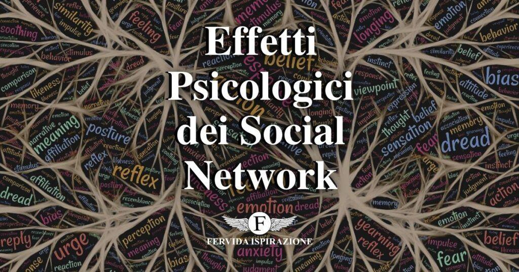 Effetti Psicologici dei Social Network - Copertina Articolo - Fervida Ispirazione