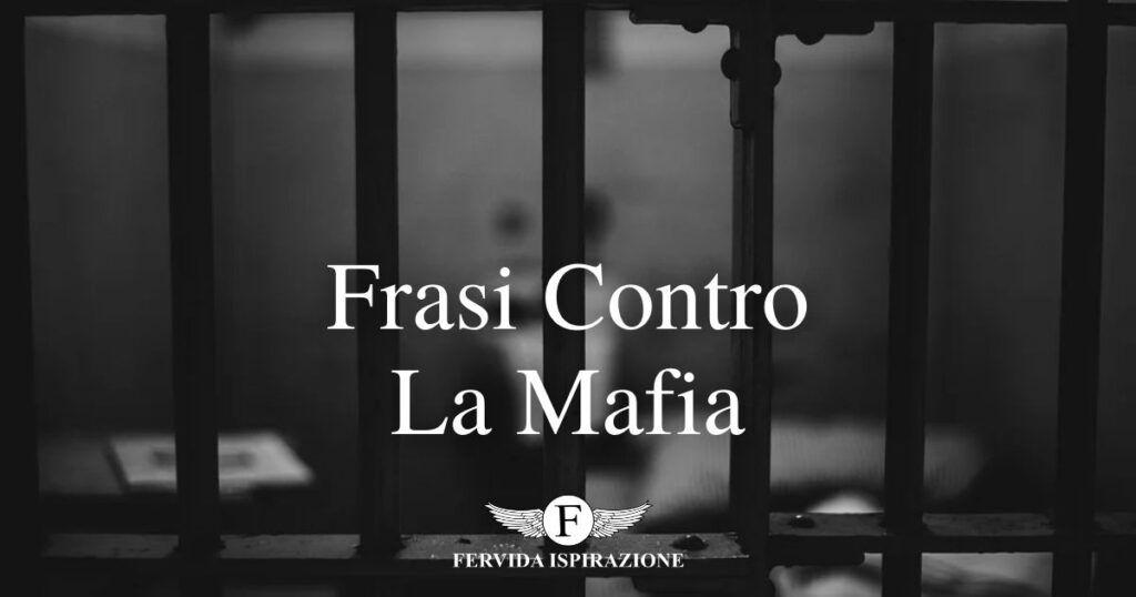 Frasi Contro La Mafia - Copertina Articolo - Fervida Ispirazione