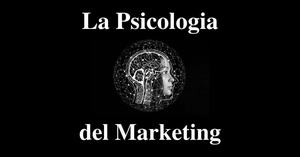 La Psicologia del Marketing - Copertina Articolo - Fervida Ispirazione