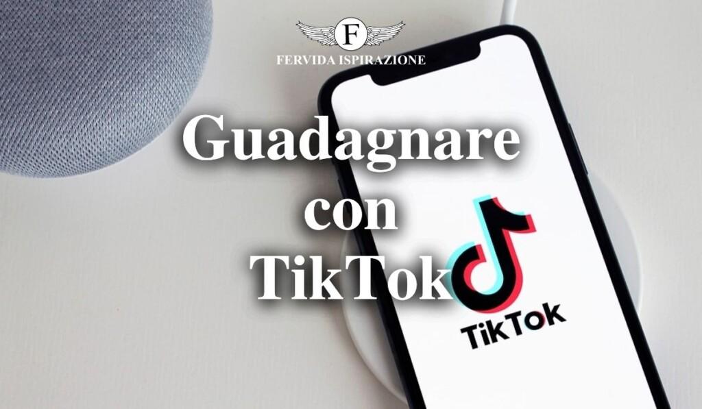 Come guadagnare soldi con TikTok - Copertina Articolo - Fervida Ispirazione