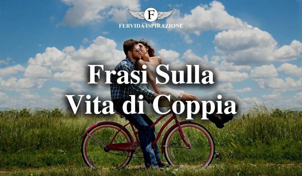 Frasi, aforismi e citazioni sulla vita di coppia - Copertina Articolo - Fervida Ispirazione