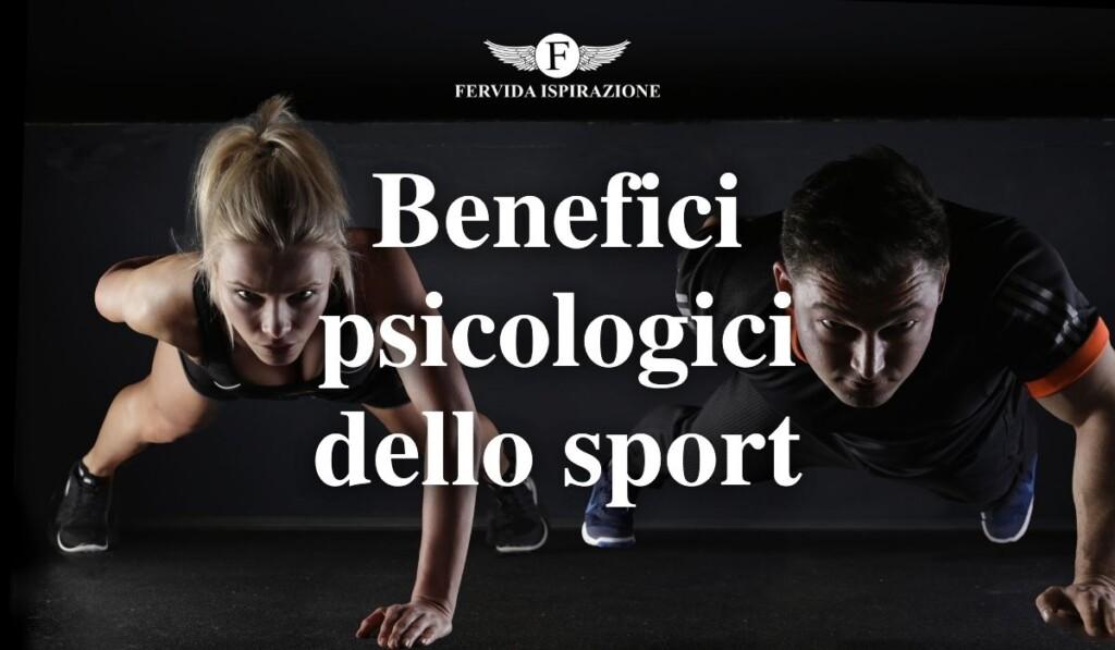 Benefici Psicologici dello Sport - Copertina Articolo - Fervida Ispirazione