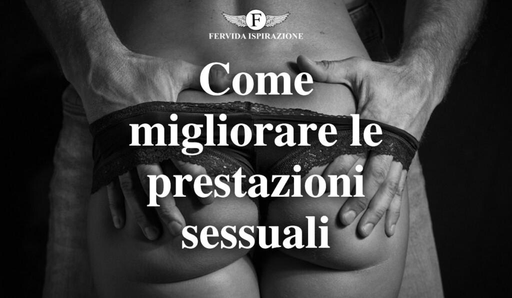 Come migliorare le prestazioni sessuali - Copertina Articolo