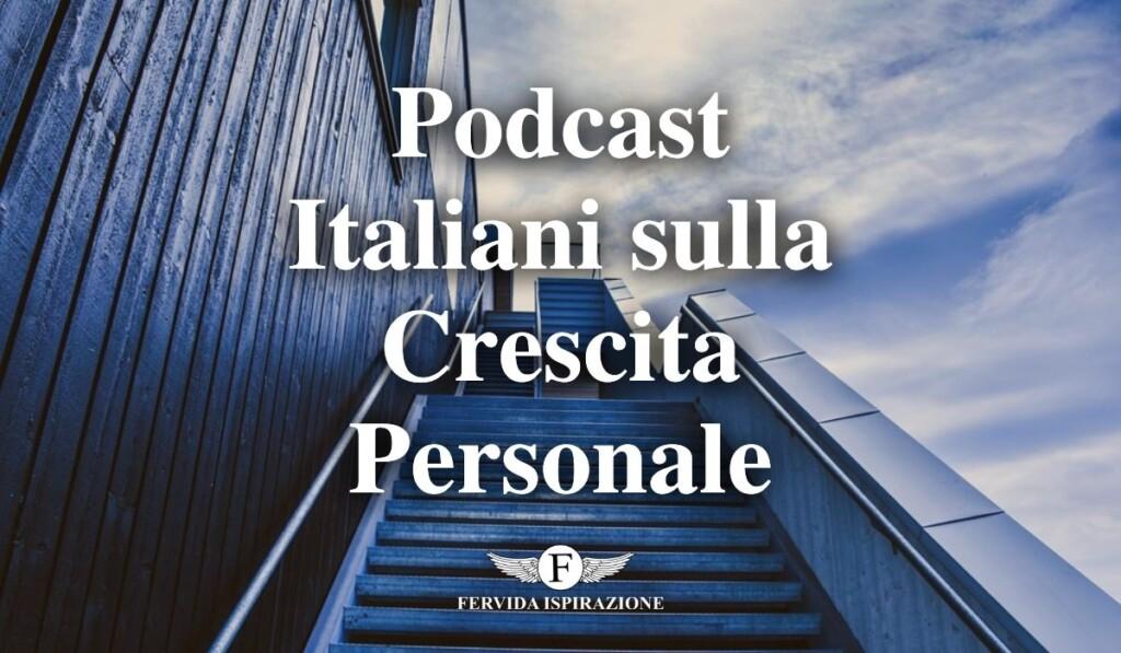Migliori podcast italiani sulla crescita personale - Copertina