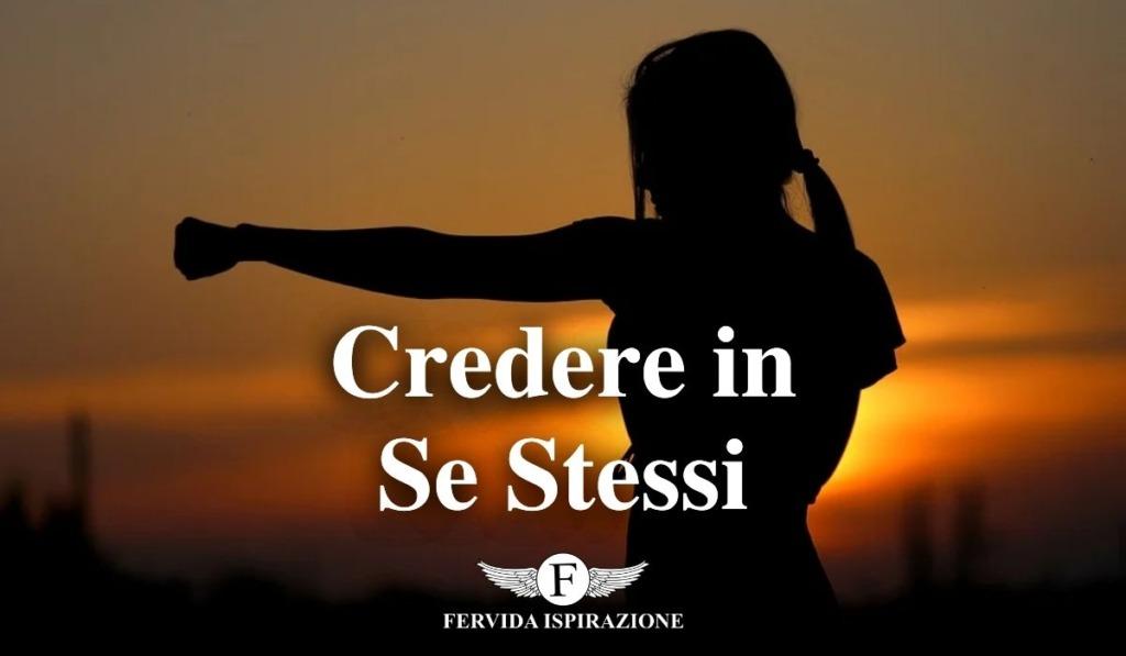 Frasi su Se Stessi - Credere, Sostenersi, Rispettarsi